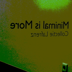 Minimal is More