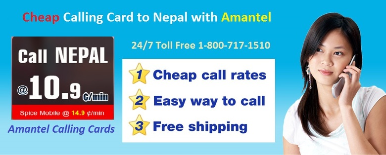 Calling to Nepal from USA - Calling Cards Amantel - We offer international calling cards Nepal from USA at a cheapest  rate It is an easy to call call