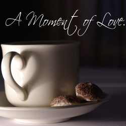 A Moment of Love...