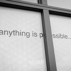 anything is pssible