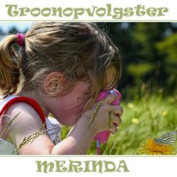 Troonopvolgster Merinda