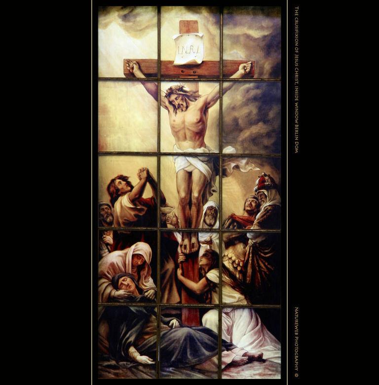 De Kruisiging - In de Berliner Dom, een grote koepelkerk in Berlijn, hangen veel prenten, glas-in-lood ramen en anderssoortige afbeeldingen. Ik plaats