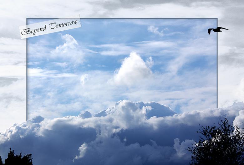 Beyond Tomorrow - Mijn wens is soms om even boven alle verplichtingen, drukte en zorgen uit te stijgen. Even m'n voeten van de grond en de rust o