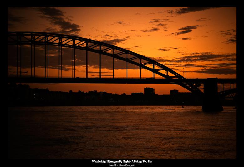 A Bridge Too Far By Night 2