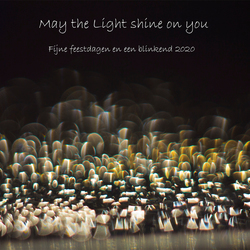 May the Light shine on you