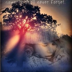 What the heart has once known it shall never forget