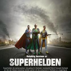 gelukkig bestaan er superhelden.......