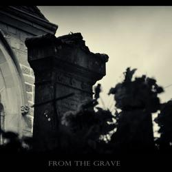 From the grave