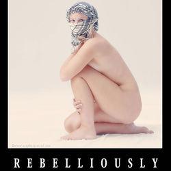 Rebelliously