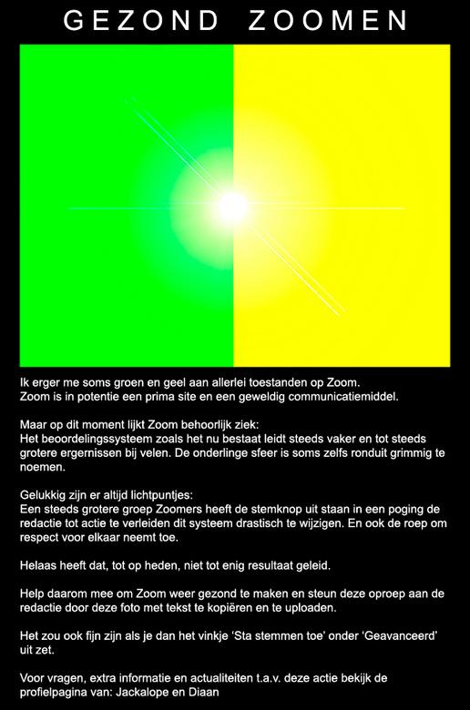 Gezond Zoomen !!! - Wat er op de poster staat ,ben ik het wel mee eens, en het huidige systeem zou eigenlijk  aangepast moeten worden, maar zo denk ik