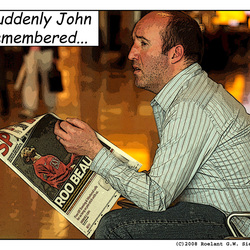 Suddenly John remembered...