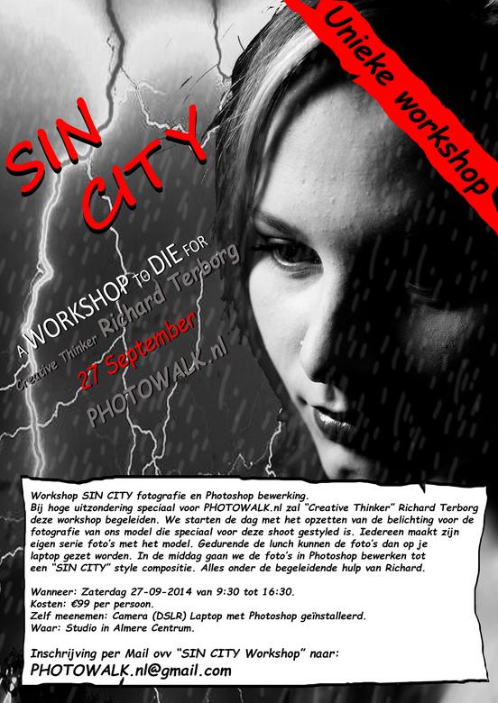 Sin City Workshop.jpg - Meld je aan voor de SIN CITY fotografie en Photoshop workshop in Almere stad. 27 September 2014 <br /> <br /> Voor alle deta
