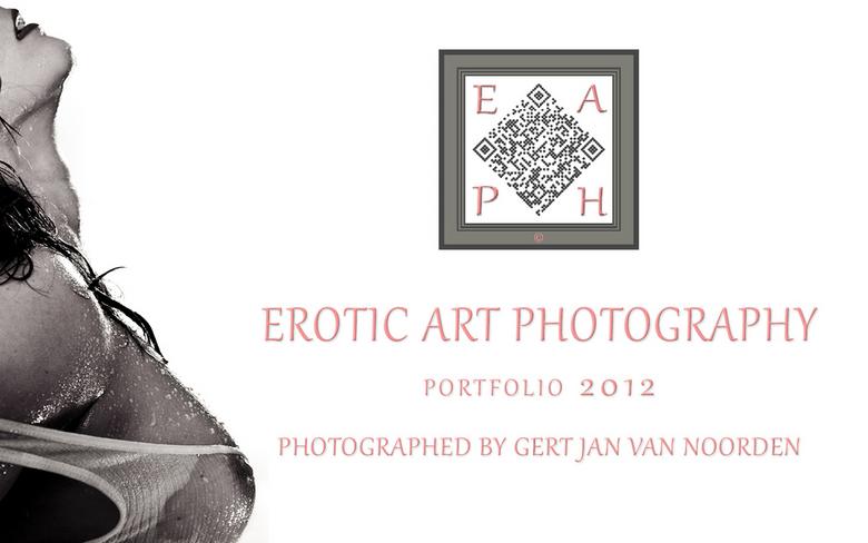 EAPH - Gert Jan van Noorden - Portfolio 2012 - EAPH - Gert Jan van Noorden - Portfolio 2012<br /> <br /> EROTIC ART PHOTOGRAPHY<br /> <br /> The a