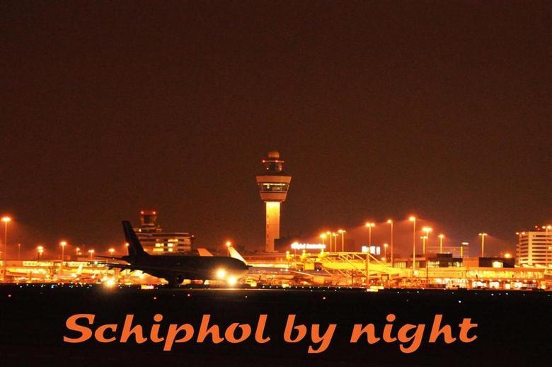 Schiphol by Night - Uitprobeersel van mijn eerste nachtfotografie